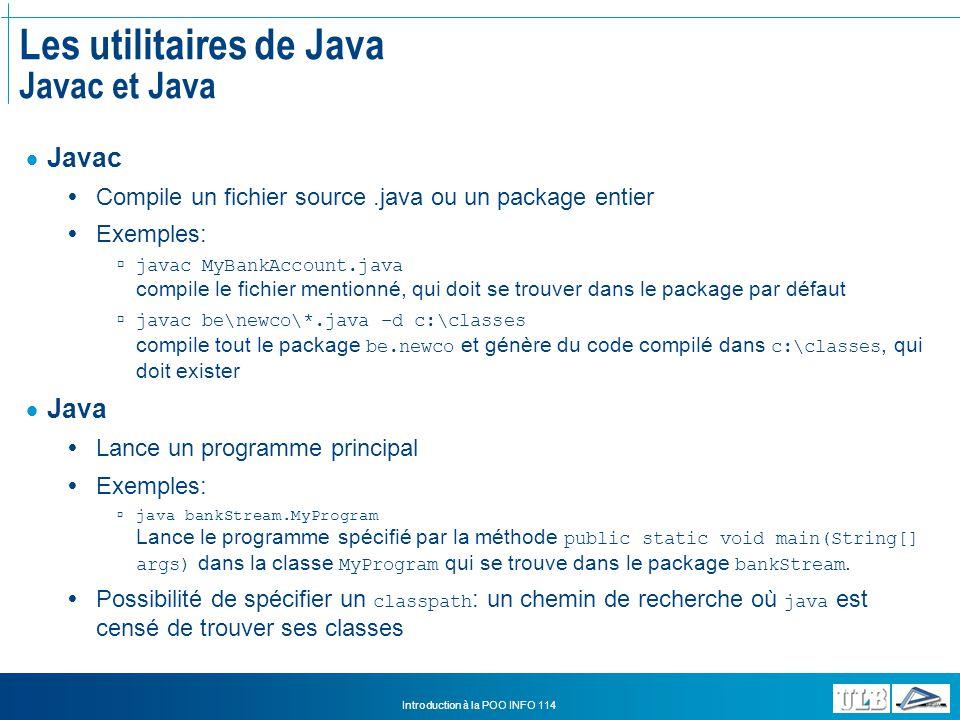 Les utilitaires de Java Javac et Java