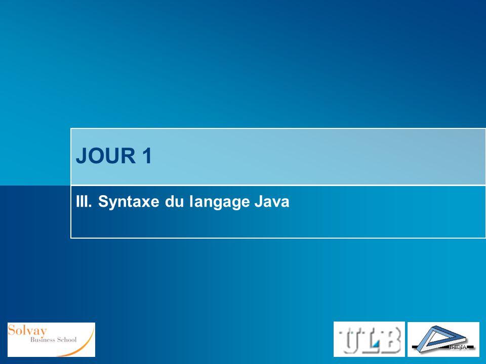 III. Syntaxe du langage Java