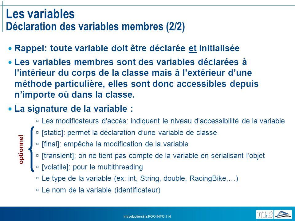Les variables Déclaration des variables membres (2/2)