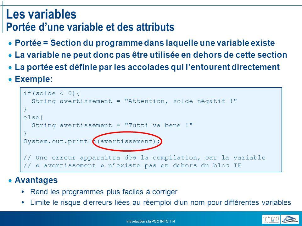 Les variables Portée d'une variable et des attributs