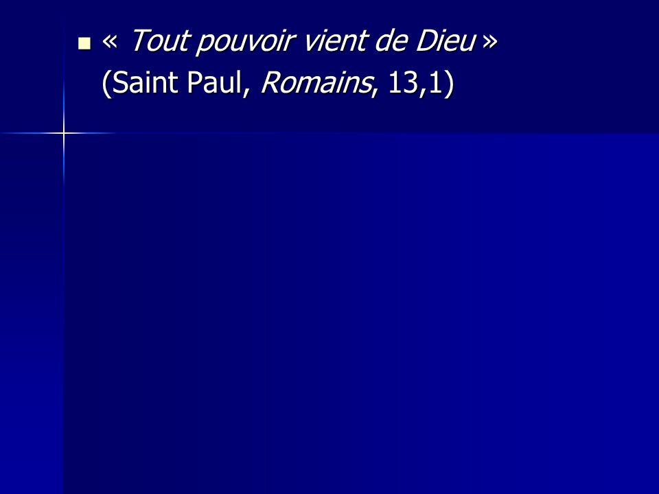 « Tout pouvoir vient de Dieu »