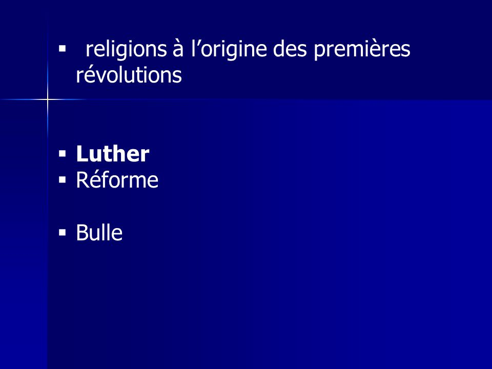 religions à l'origine des premières révolutions