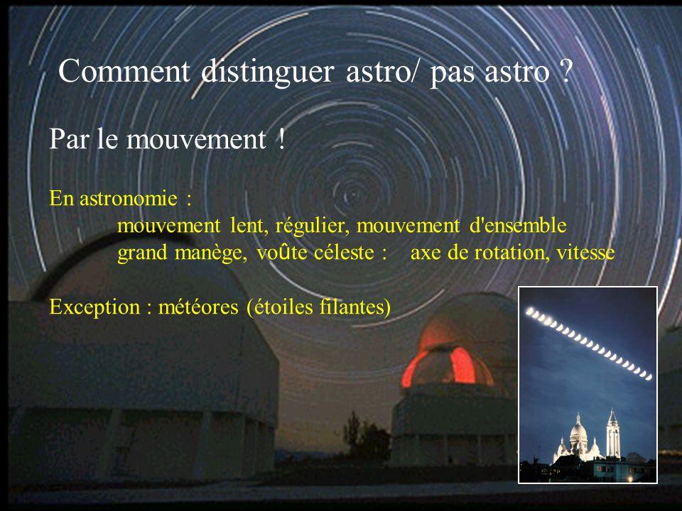 Comment distinguer astro/ pas astro