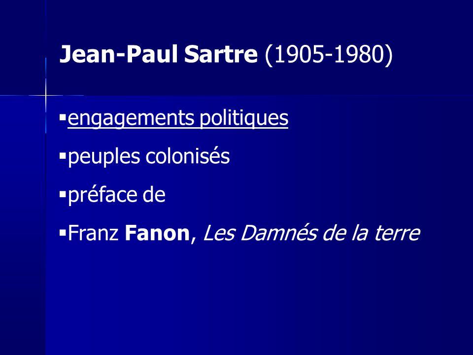 Jean-Paul Sartre (1905-1980) engagements politiques peuples colonisés