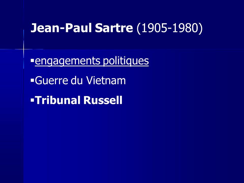 Jean-Paul Sartre (1905-1980) engagements politiques Guerre du Vietnam