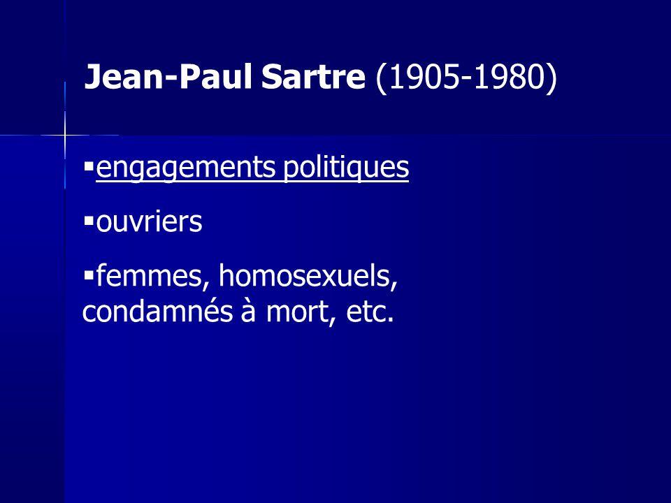 Jean-Paul Sartre (1905-1980) engagements politiques ouvriers