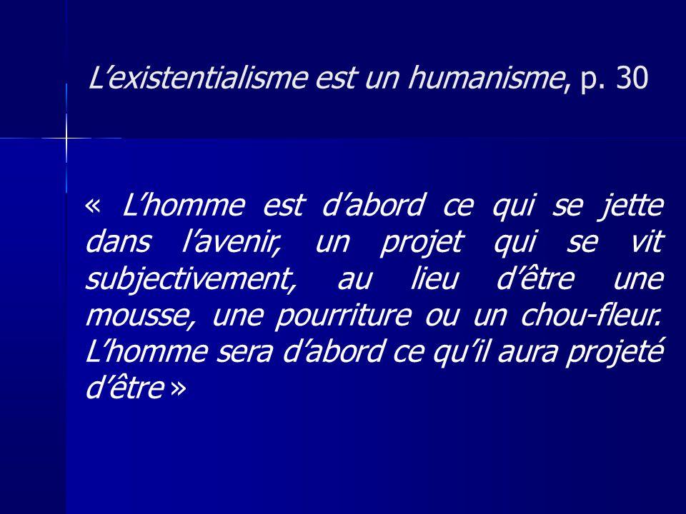 L'existentialisme est un humanisme, p. 30