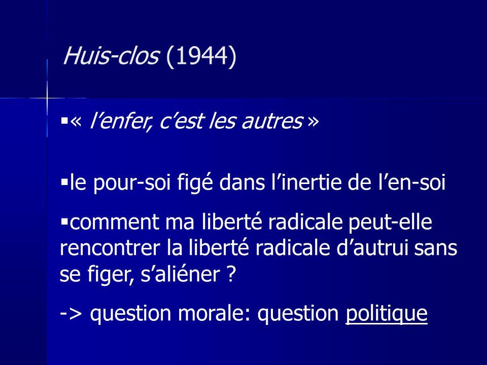 Huis-clos (1944) « l'enfer, c'est les autres »