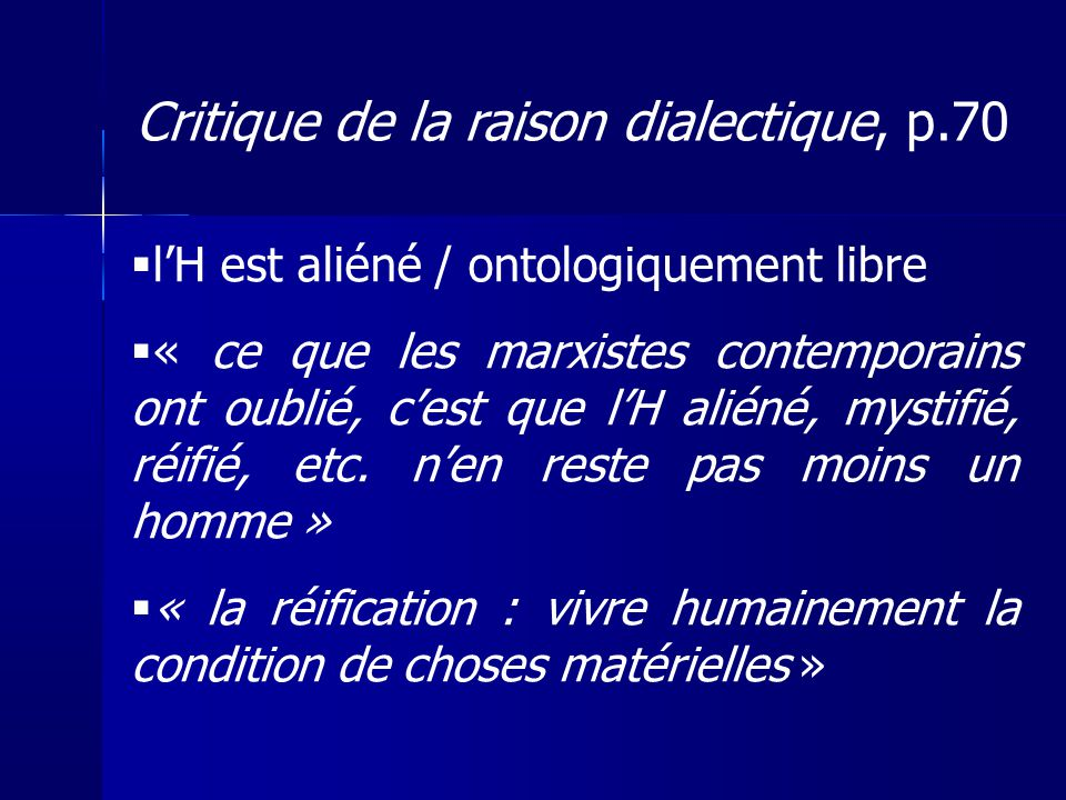 Critique de la raison dialectique, p.70