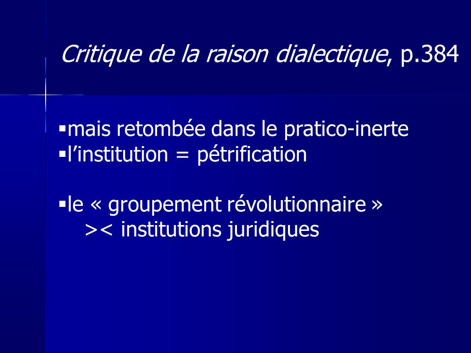 Critique de la raison dialectique, p.384