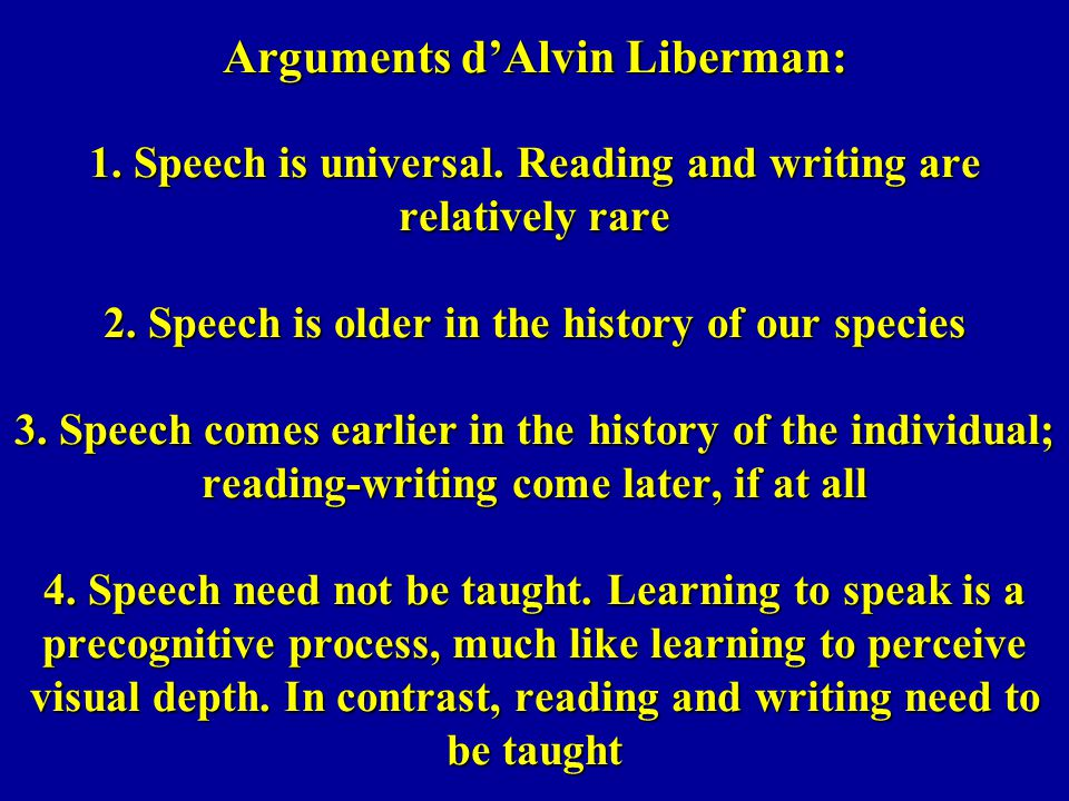 Arguments d'Alvin Liberman: 1. Speech is universal