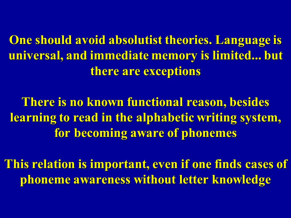 One should avoid absolutist theories
