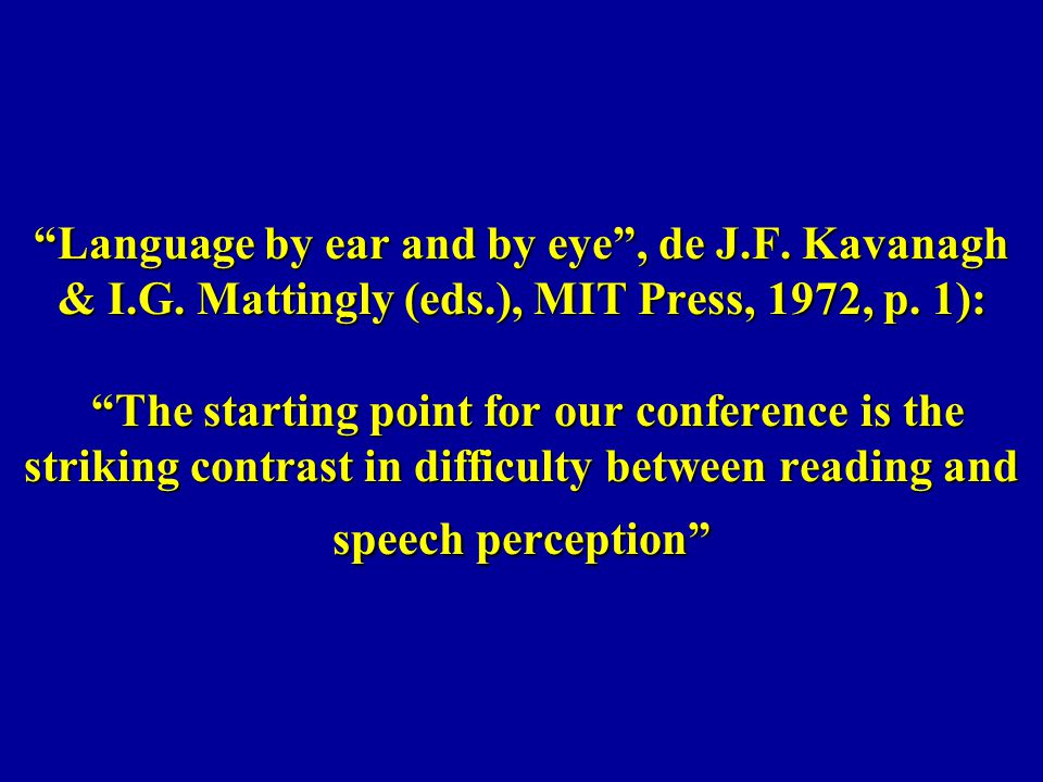 Language by ear and by eye , de J. F. Kavanagh & I. G. Mattingly (eds