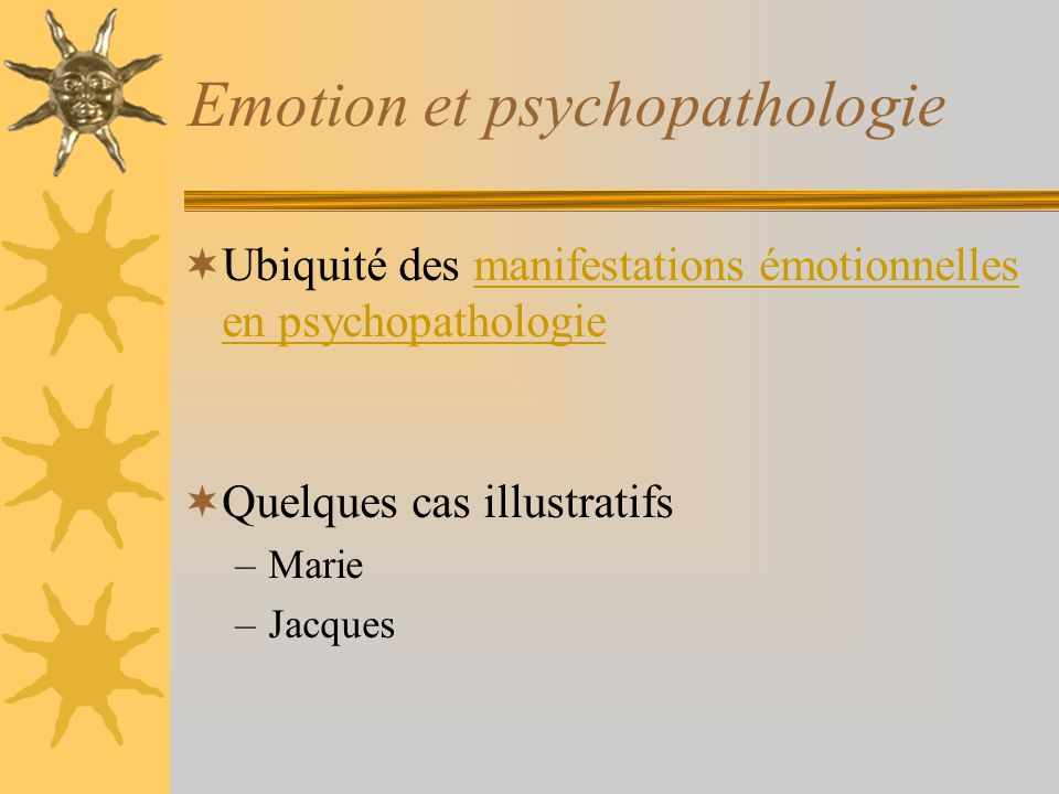 Emotion et psychopathologie