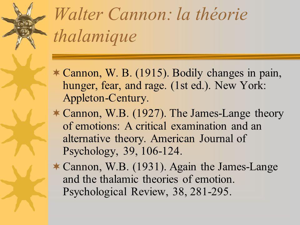Walter Cannon: la théorie thalamique