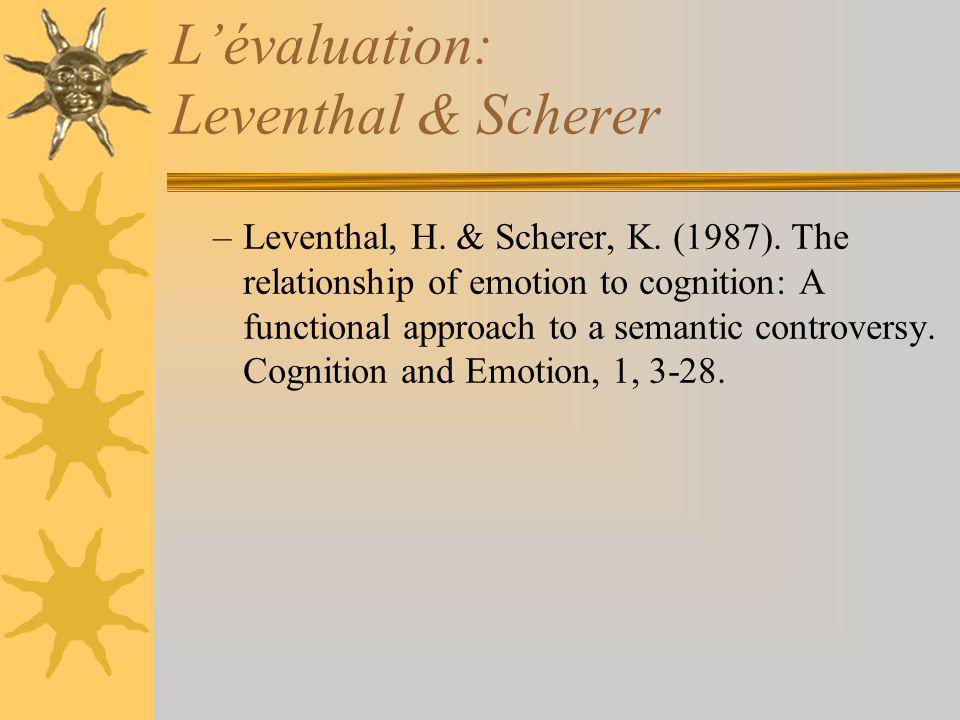 L'évaluation: Leventhal & Scherer