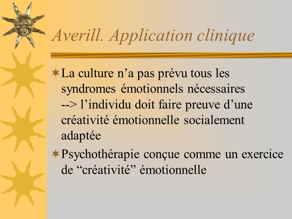 Averill. Application clinique