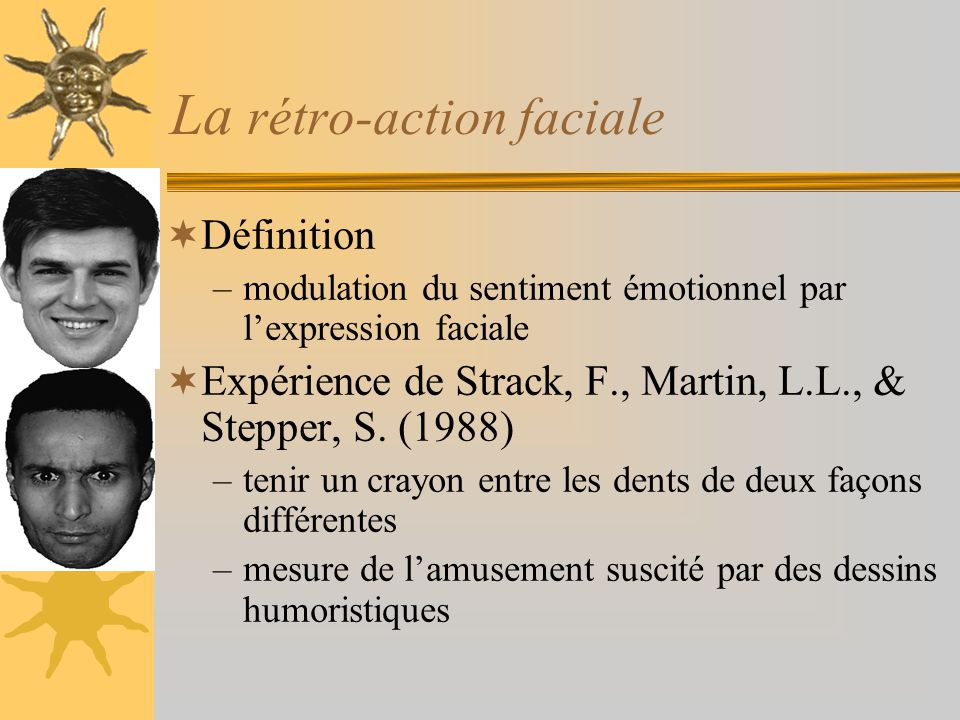 La rétro-action faciale