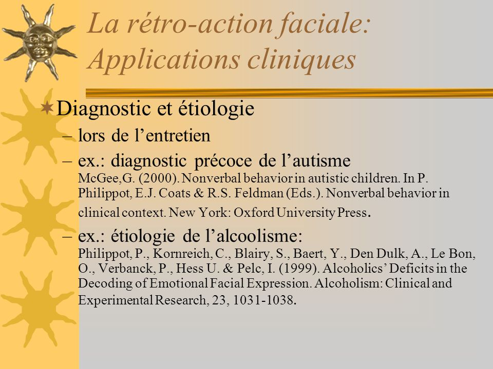 La rétro-action faciale: Applications cliniques