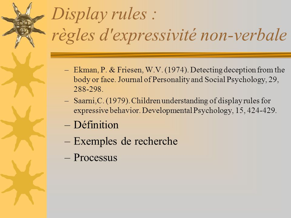 Display rules : règles d expressivité non-verbale