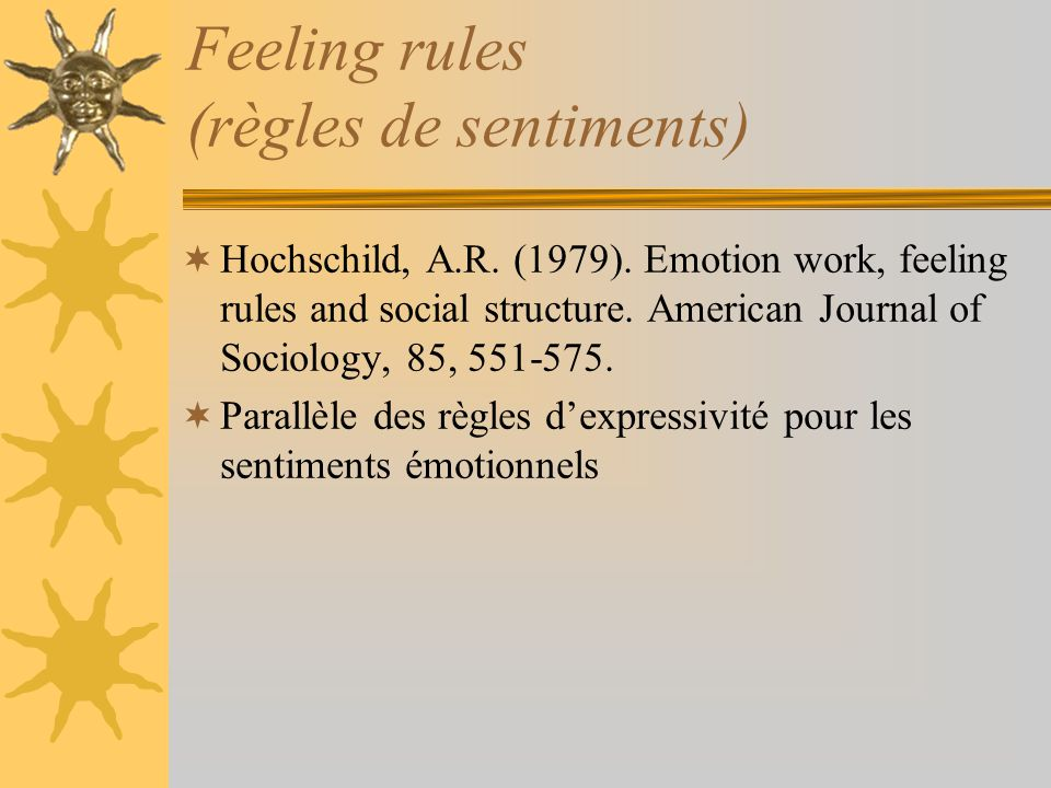 Feeling rules (règles de sentiments)