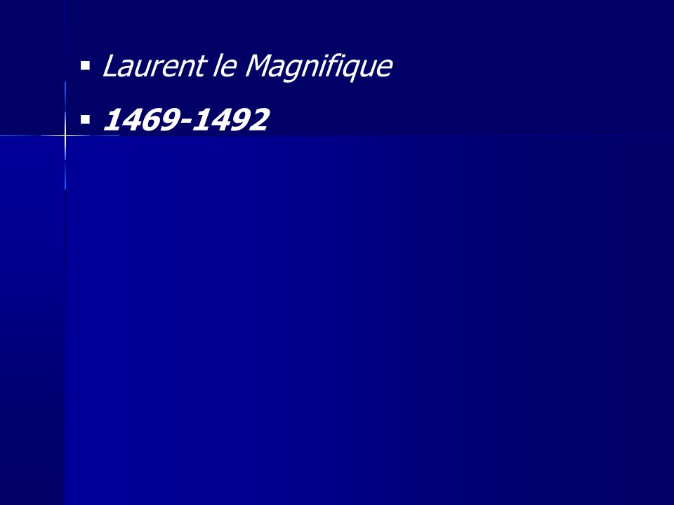 Laurent le Magnifique 1469-1492 20