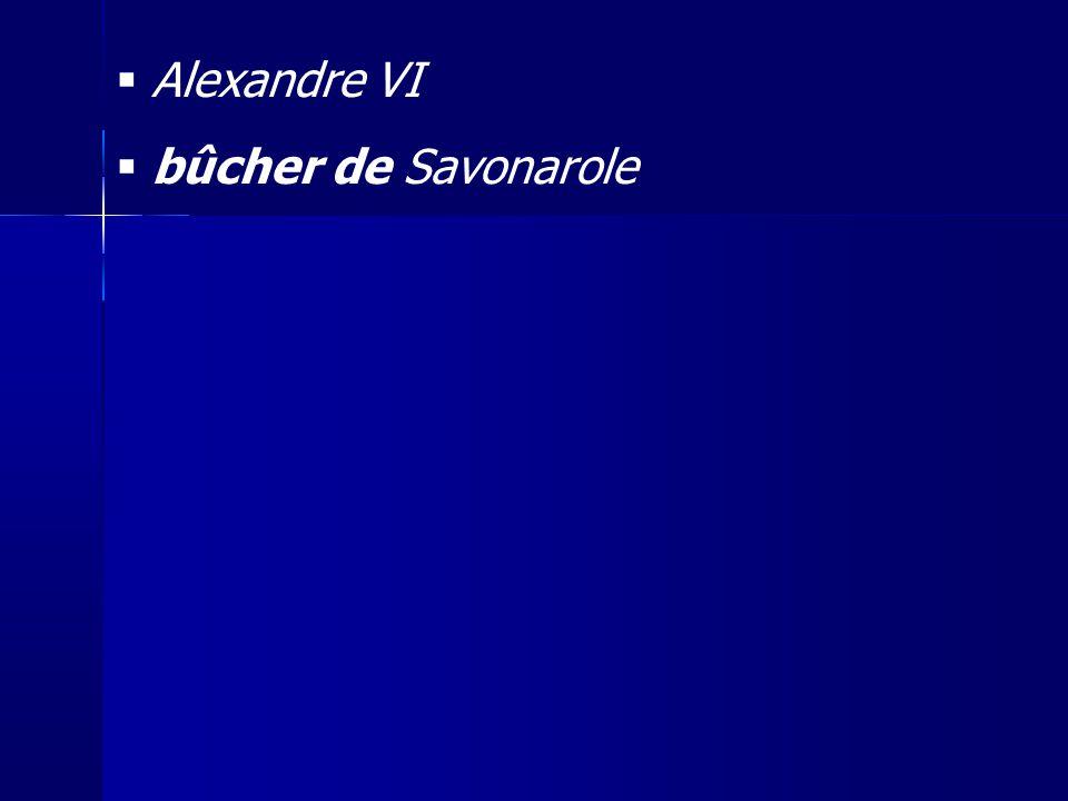 Alexandre VI bûcher de Savonarole 25