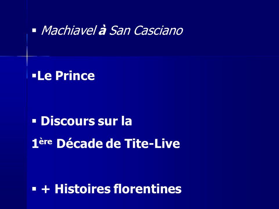 Machiavel à San Casciano