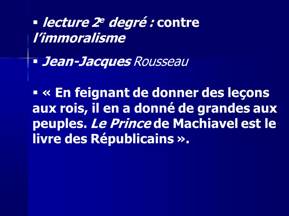 lecture 2e degré : contre l'immoralisme Jean-Jacques Rousseau