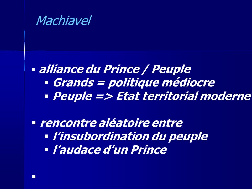Machiavel Grands = politique médiocre
