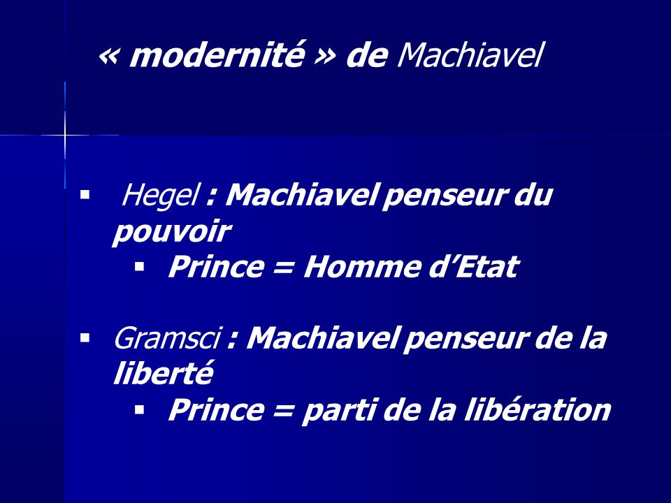 « modernité » de Machiavel