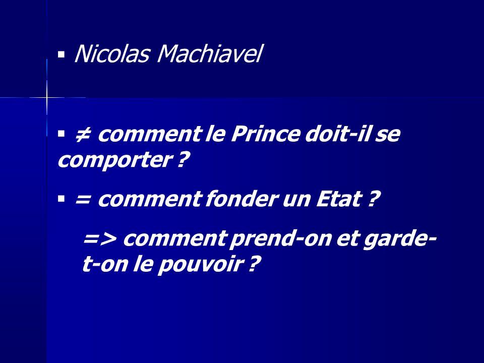 ≠ comment le Prince doit-il se comporter