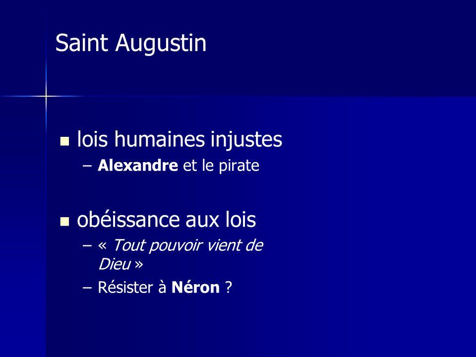 Saint Augustin lois humaines injustes obéissance aux lois