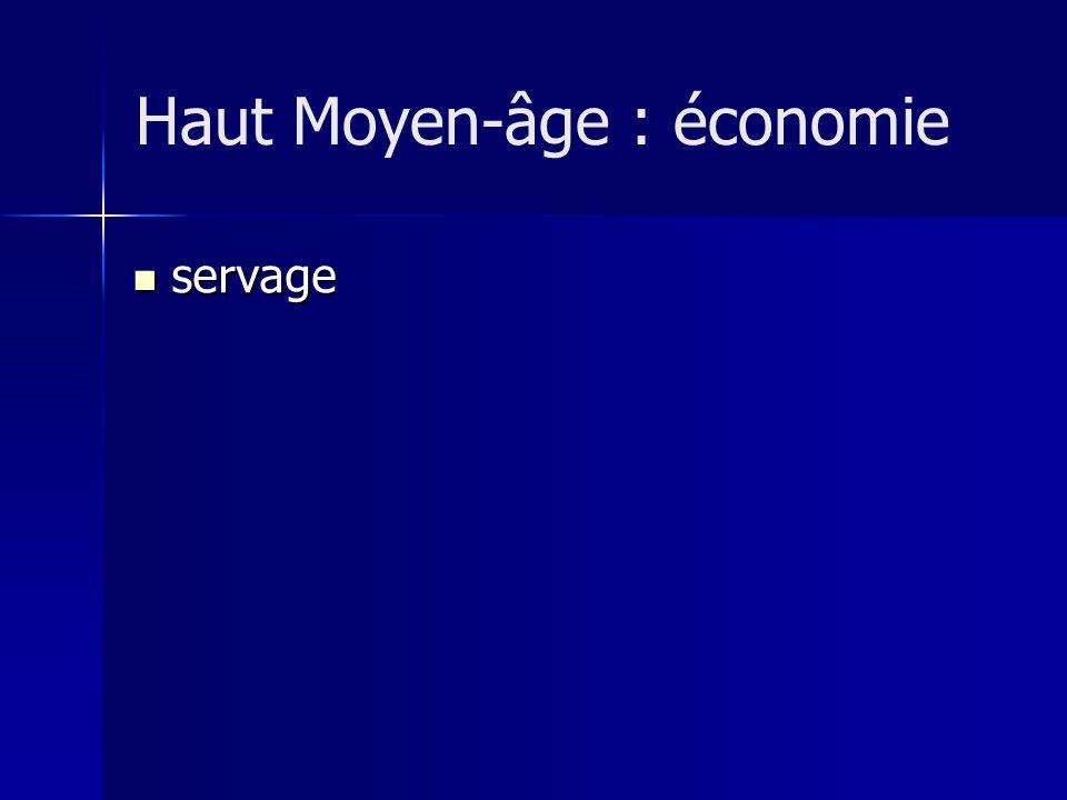 Haut Moyen-âge : économie