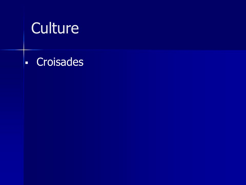 Culture Croisades
