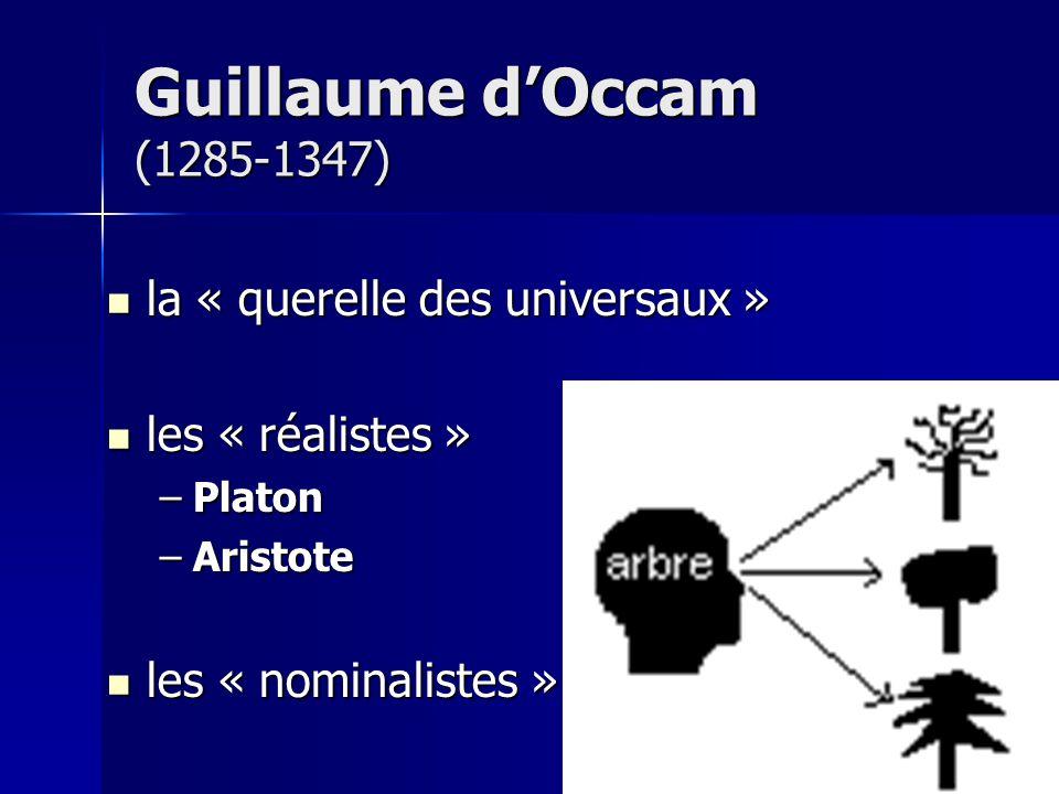 Guillaume d'Occam (1285-1347) la « querelle des universaux »