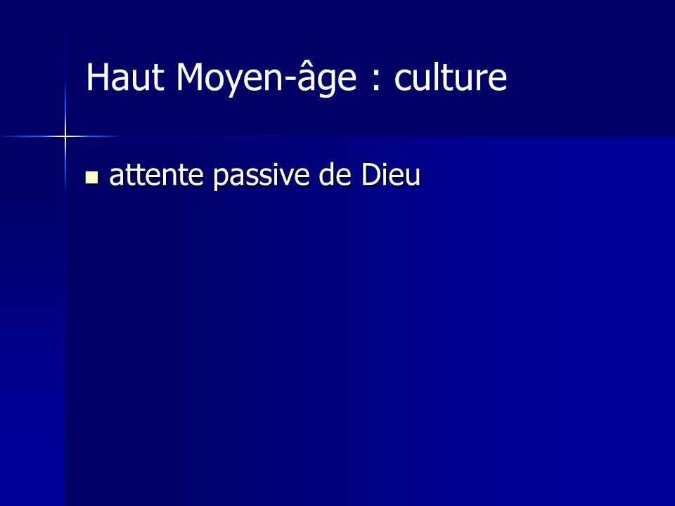 Haut Moyen-âge : culture