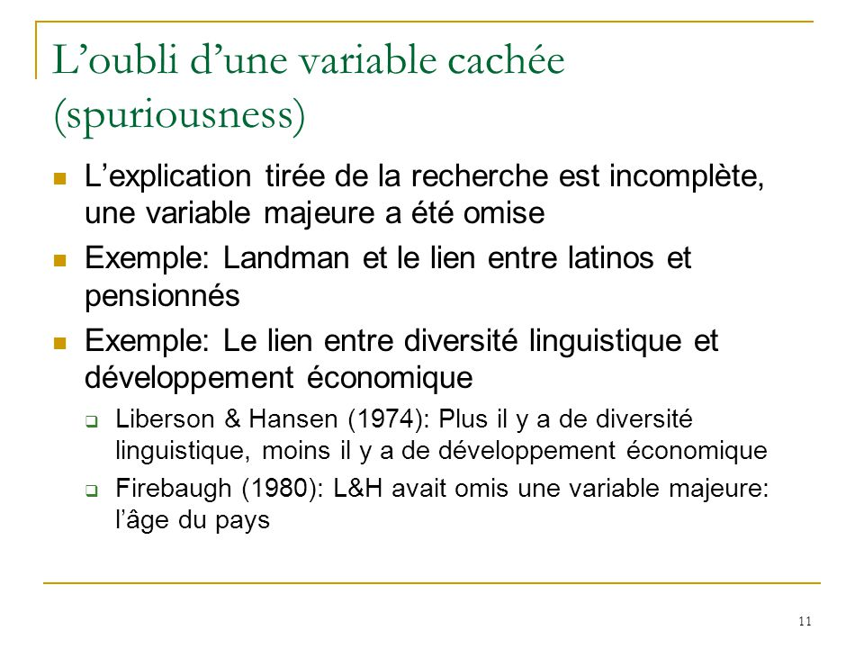 L'oubli d'une variable cachée (spuriousness)
