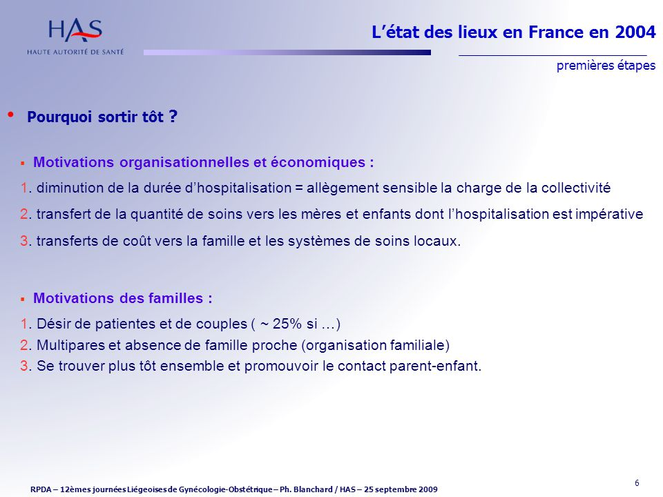 L'état des lieux en France en 2004 premières étapes