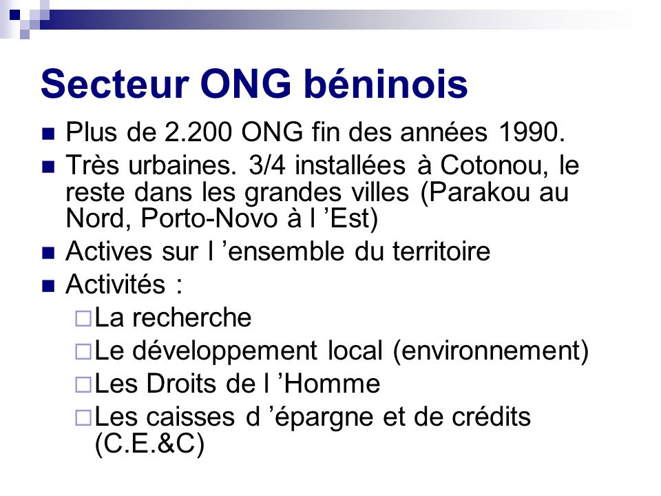Secteur ONG béninois Plus de 2.200 ONG fin des années 1990.
