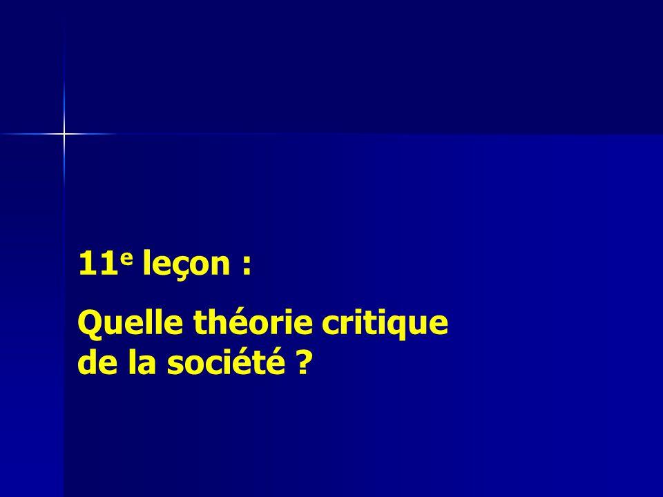 11e leçon : Quelle théorie critique de la société