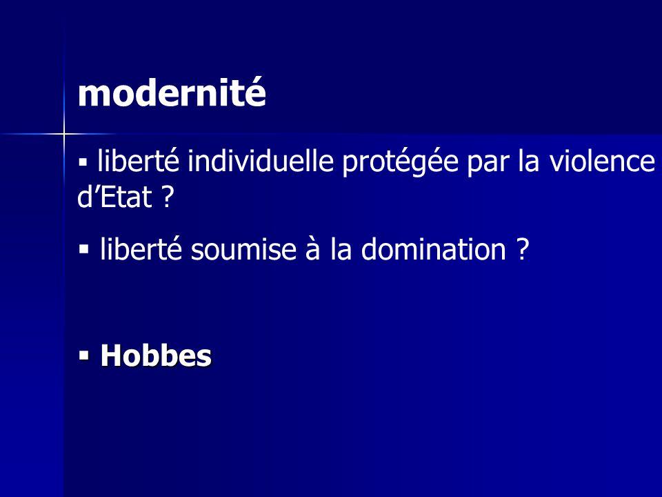 modernité liberté soumise à la domination Hobbes
