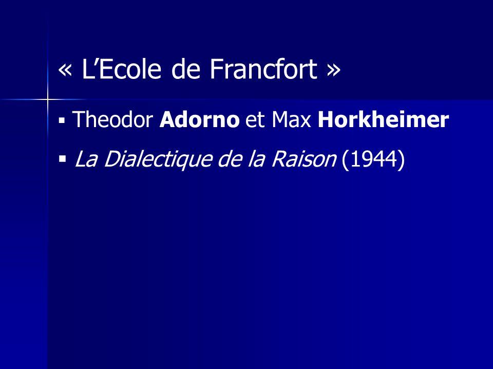 « L'Ecole de Francfort »