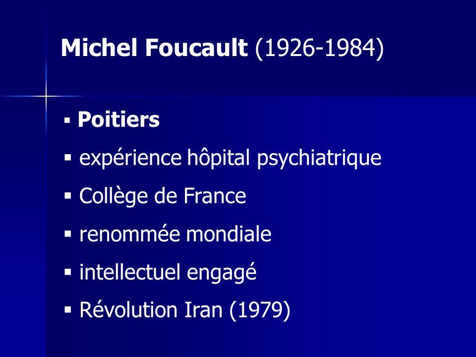 Michel Foucault (1926-1984) expérience hôpital psychiatrique