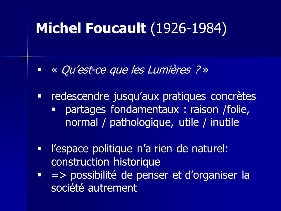 Michel Foucault (1926-1984) « Qu'est-ce que les Lumières »