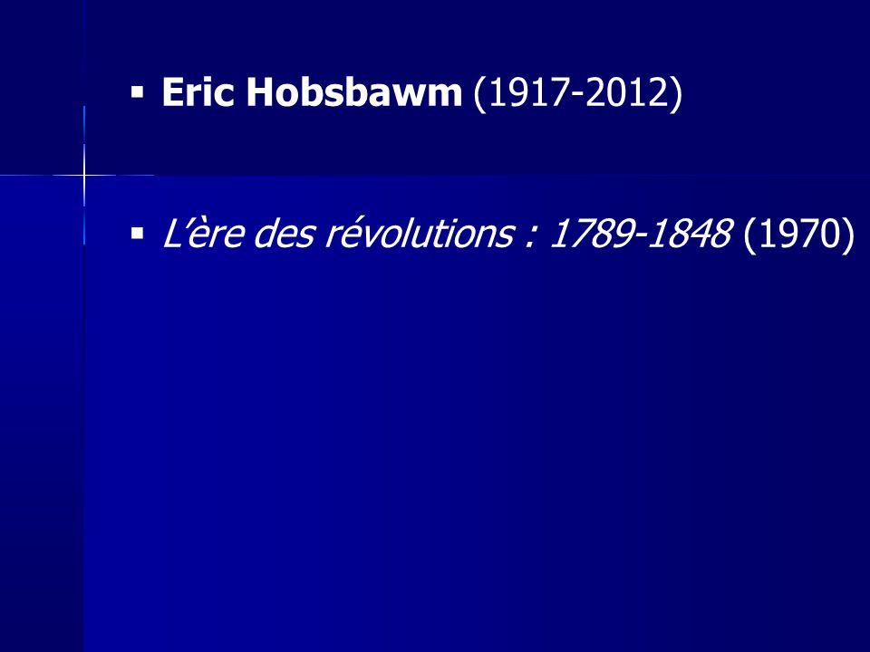 L'ère des révolutions : 1789-1848 (1970)