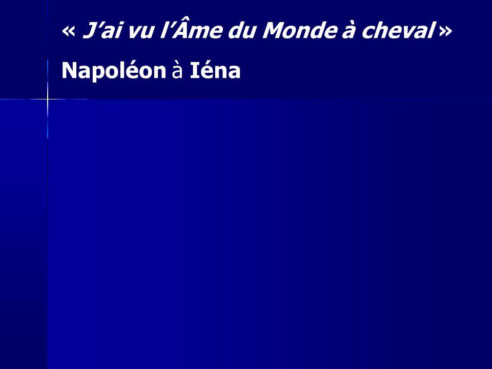 « J'ai vu l'Âme du Monde à cheval » Napoléon à Iéna