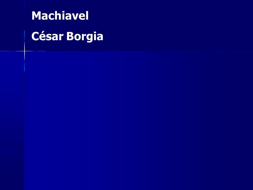 Machiavel César Borgia 47