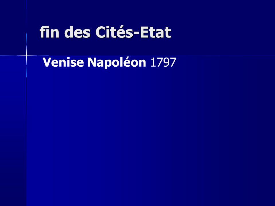 fin des Cités-Etat Venise Napoléon 1797 5