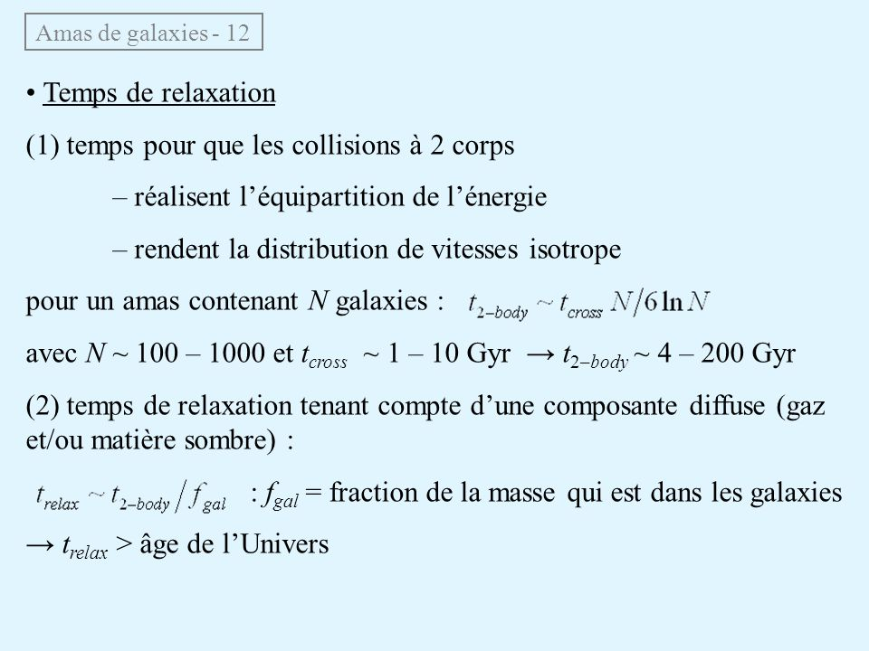 (1) temps pour que les collisions à 2 corps
